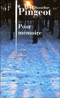 Pour mémoire : roman, Pingeot, Mazarine