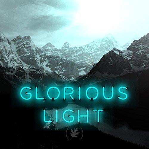 Glorious Light