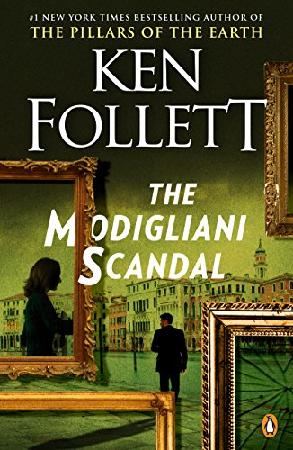 Intrigue Portfolio - The Modigliani Scandal: A Novel