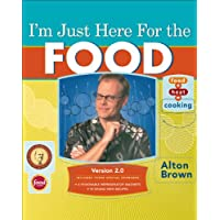 I'm Just Here for the Food: Version 2.0: The Director's Cut Kindle Edition
