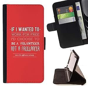 - QUOTE RED FREELANCER JOBE WORK VOLUNTEER - - Prima caja de la PU billetera de cuero con ranuras para tarjetas, efectivo desmontable correa para l Funny HouseFOR Apple Iphone 5C