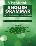 English Grammar: (Simple, Practical Yet Comprehensive)