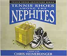 Tennis Shoes Among The Nephites Book Series
