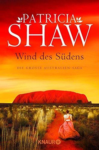 Wind des Südens: Die große Australien-Saga (Die Mal-Willoughby-Reihe, Band 2)