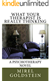What Your Therapist is Really Thinking