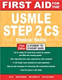 img - for First Aid for the USMLE Step 2 CS (text only) 3rd (Third) edition by T. Le,V. Bhushan,M. Sheikh-Ali,F. A. Shahin book / textbook / text book
