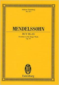 メンデルスゾーン: 序曲 「ルイ・ブラス」 Op.95/オイレンブルグ社/小型スコア