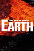 THE OBSERVER BOOK OF THE EARTH by Carl…