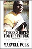 There's Hope for the Future, Marvell Polk, 1462654061