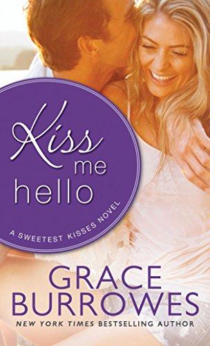 Kiss Me Hello (Sweetest Kisses) (Sweetest Kiss)