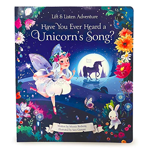 Have You Ever Heard a Unicorn's Song?: Lift and Listen Adventure