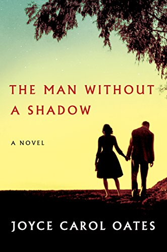 The Man Without a Shadow: A Novel