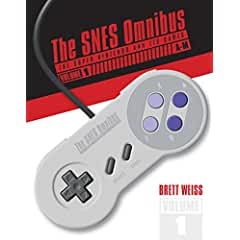 The SNES Omnibus: The Super Nintendo and Its Games, Vol. 1 from Schiffer Publishing