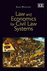 Law and Economics for Civil Law Systems by Ejan Mackaay (2013-03-31) Hardcover