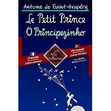 Le Petit Prince - O Principezinho: Bilingue avec le texte parallèle - Texto bilíngue em paralelo: Français - Portugais / Francês - Português (Dual Language Easy Reader t. 75) (French Edition)