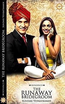 The Runaway Bridegroom by [Venkatraman, Sundari]