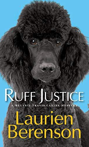 Ruff Justice (A Melanie Travis Mystery Book 22)