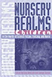img - for Nursery Realms: Children in the Worlds of Science Fiction, Fantasy, and Horror (Proceedings of the J. Lloyd Eaton Conference on Science Fiction and Fantasy Literature Ser.) book / textbook / text book