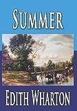 Summer, Edith Wharton, 1440411387