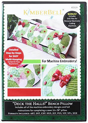 Kimberbell Deck The Halls Bench Pillow Pattern (Christmas Embroidery Design Machine)