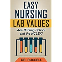 EASY Nursing Lab Guide (Ace Nursing School and the NCLEX®!)