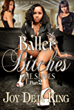 Baller Bitches Part 2 (Baller Bitches Series)