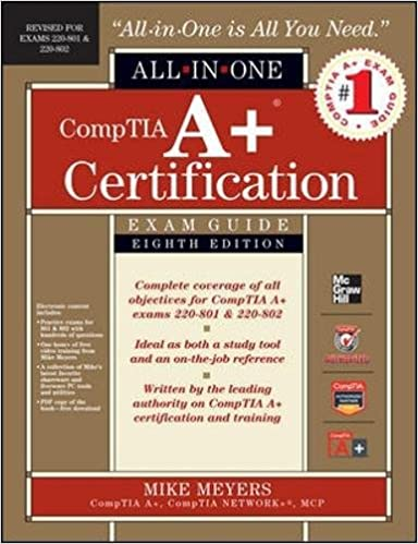 CompTIA A+ Certification All-in-One Exam Guide, 8th Edition (Exams ...