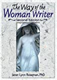 The Way of the Woman Writer, Janet Lynn Roseman, 0789018314