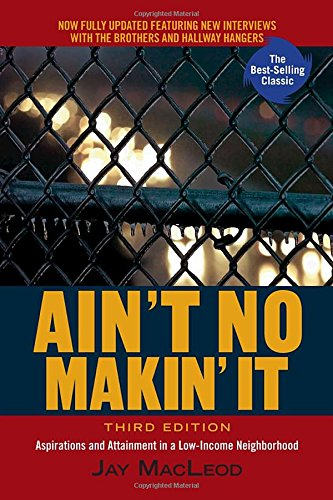 Read pdf ain t no makin it aspirations and attainment in a low read pdf ain t no makin it aspirations and attainment in a low income neighborhood 3rd edition free by jay macleod e1c75aj4w fandeluxe Choice Image