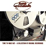 Time To Make Hay - A Collection Of Original Recordings by Dave Greenslade