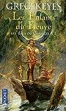 Les élus de Changelin, Tome 1 : Les enfants du fleuve par Keyes