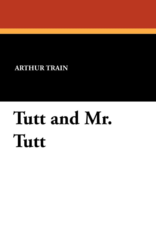 Tutt and Mr. Tutt ebook