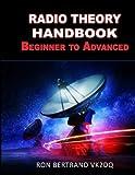 Radio Theory Handbook. Beginner to Advanced.