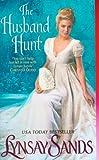 The Husband Hunt, Lynsay Sands, 0061963100