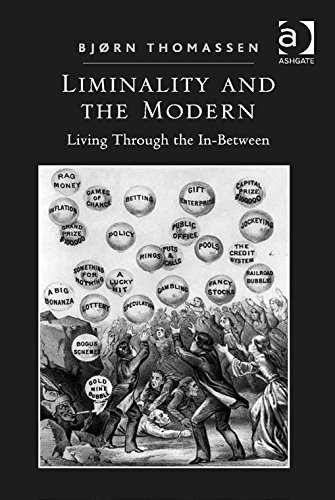 Download Liminality and the Modern: Living Through the In-Between Pdf