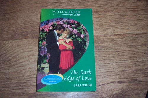 The Dark Edge of Love