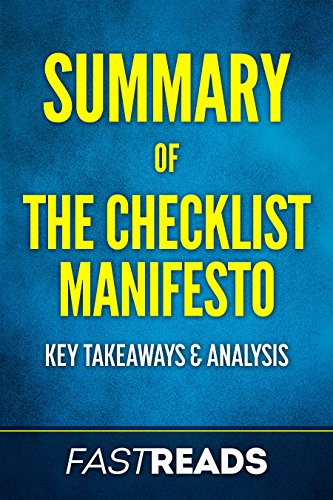 Summary Of The Checklist Manifesto Includes Key Takeaways