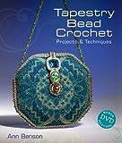 Tapestry Bead Crochet, Ann Benson, 1600593372