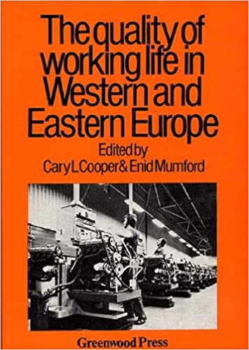 Book Quality of Working Life in Western and Eastern Europe (Contributions in Economics and Economic History)