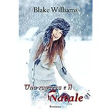 Una ragazza e il Natale (Italian Edition)