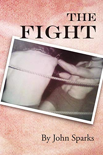 Book: The Fight by John Sparks
