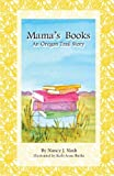 Mama's Books, Nancy Nash, 0983865361
