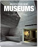 Architecture Now - Museums, , 3836512246
