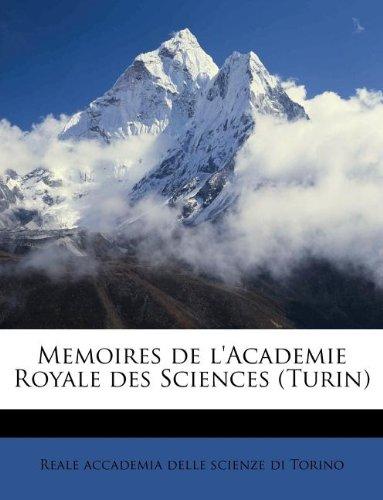 Read Online Memoires de l'Academie Royale des Sciences (Turin) (Italian Edition) PDF