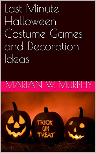 Last Minute Halloween Costume Games and Decoration Ideas -