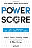 img - for Power Score: Your Formula for Leadership Success book / textbook / text book