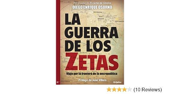 La guerra de Los Zetas (Spanish Edition)