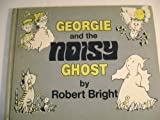 Georgie and the Noisy Ghost.
