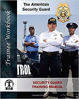 By Bernard M Martinage Security Guard Training Manual: The American Security Guard