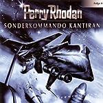 Sonderkommando Kantiran (Perry Rhodan Sternenozean 8)   Perry Rhodan
